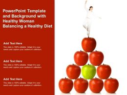 Powerpoint Template And Background With Healthy Woman Balancing A Healthy Diet