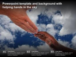 Powerpoint Template And Background With Helping Hands In The Sky