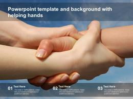 Powerpoint Template And Background With Helping Hands