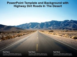 Powerpoint Template And Background With Highway Dirt Roads In The Desert