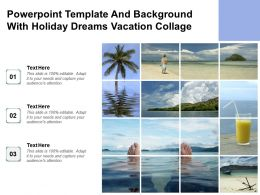 Powerpoint Template And Background With Holiday Dreams Vacation Collage