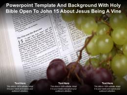 Powerpoint Template And Background With Holy Bible Open To John About Jesus Being A Vine