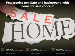 Powerpoint Template And Background With Home For Sale Concept