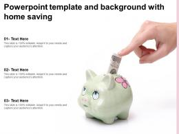 Powerpoint Template And Background With Home Saving