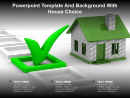 Powerpoint Template And Background With House Choice