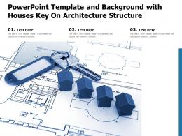 Powerpoint Template And Background With Houses Key On Architecture Structure