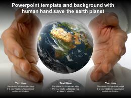 Powerpoint Template And Background With Human Hand Save The Earth Planet