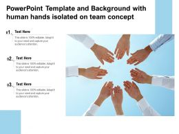Powerpoint Template And Background With Human Hands Isolated On Team Concept
