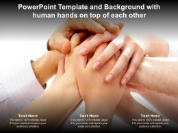 Powerpoint Template And Background With Human Hands On Top Of Each Other