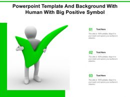 Powerpoint Template And Background With Human With Big Positive Symbol