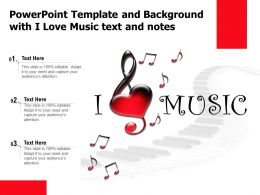 Powerpoint Template And Background With I Love Music Text And Notes