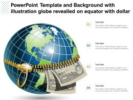 Powerpoint Template And Background With Illustration Globe Revealled On Equator With Dollar