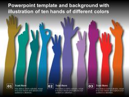 Powerpoint Template And Background With Illustration Of Ten Hands Of Different Colors
