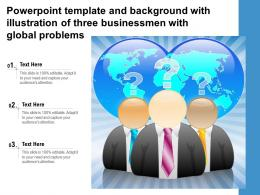 Powerpoint Template And Background With Illustration Of Three Businessmen With Global Problems
