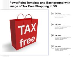 Powerpoint Template And Background With Image Of Tax Free Shopping In 3d