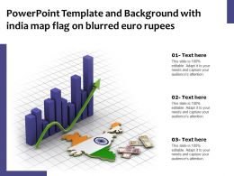 Powerpoint Template And Background With India Map Flag On Blurred Euro Rupees