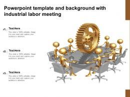 Powerpoint Template And Background With Industrial Labor Meeting
