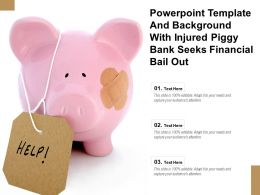 Powerpoint Template And Background With Injured Piggy Bank Seeks Financial Bail Out