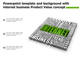 Powerpoint Template And Background With Internet Business Product Value Concept