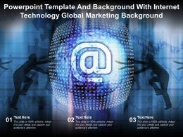 Powerpoint Template And Background With Internet Technology Global Marketing Background
