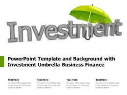 Powerpoint Template And Background With Investment Umbrella Business Finance