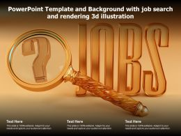 Powerpoint Template And Background With Job Search And Rendering 3d Illustration