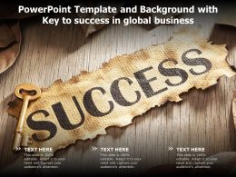 Powerpoint Template And Background With Key To Success In Global Business