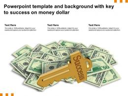 Powerpoint Template And Background With Key To Success On Money Dollar