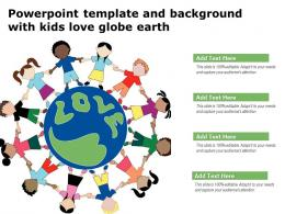 Powerpoint Template And Background With Kids Love Globe Earth