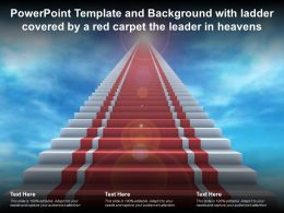 Powerpoint Template And Background With Ladder Covered By A Red Carpet The Leader In Heavens