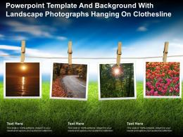 Powerpoint Template And Background With Landscape Photographs Hanging On Clothesline