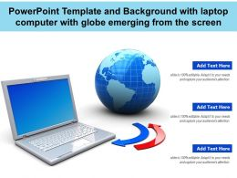 Powerpoint Template And Background With Laptop Computer With Globe Emerging From The Screen