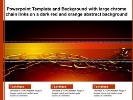 Powerpoint Template And Background With Large Chrome Chain Links On A Dark Red And Orange Abstract