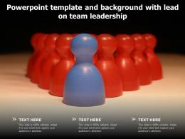 Powerpoint Template And Background With Lead On Team Leadership