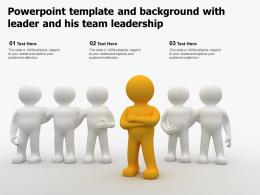 Powerpoint Template And Background With Leader And His Team Leadership