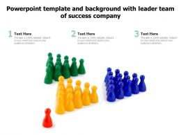 Powerpoint Template And Background With Leader Team Of Success Company