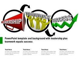 Powerpoint Template And Background With Leadership Plus Teamwork Equals Success