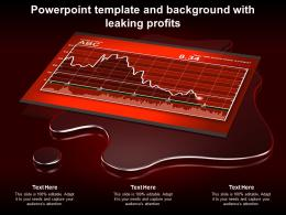 Powerpoint Template And Background With Leaking Profits