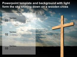 Powerpoint Template And Background With Light Form The Sky Shining Down On A Wooden Cross