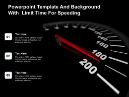 Powerpoint Template And Background With Limit Time For Speeding