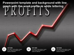 Powerpoint Template And Background With Line Graph With The Word Profits In White Lettering