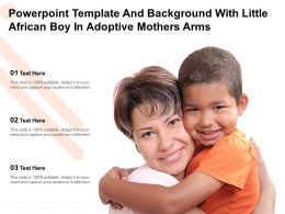 Powerpoint Template And Background With Little African Boy In Adoptive Mothers Arms