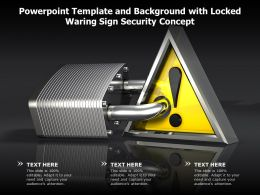 Powerpoint Template And Background With Locked Waring Sign Security Concept
