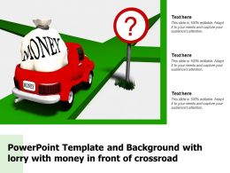 Powerpoint Template And Background With Lorry With Money In Front Of Crossroad