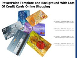 Powerpoint Template And Background With Lots Of Credit Cards Online Shopping