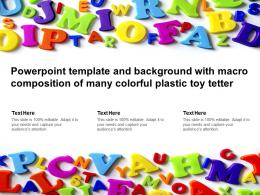 Powerpoint Template And Background With Macro Composition Of Many Colorful Plastic Toy Tetter