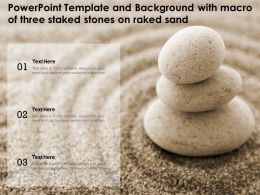 Powerpoint Template And Background With Macro Of Three Staked Stones On Raked Sand