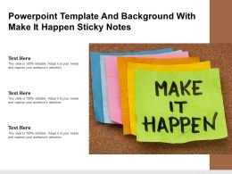 Powerpoint Template And Background With Make It Happen Sticky Notes