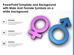 Powerpoint Template And Background With Male And Female Symbols On A White Background