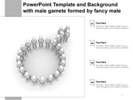 Powerpoint Template And Background With Male Gamete Formed By Fancy Male